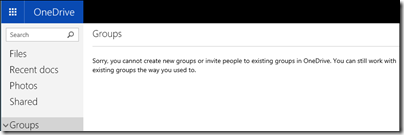 英語版 Sorry, you cannot create new groups or invite people to existing groups in OneDrive. You can still work with existing groups the way you used to.